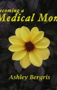 Becoming a Medical Mom (book cover)